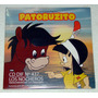 Los Nocheros Patoruzito Soundtrack Cd Single Argentino Promo