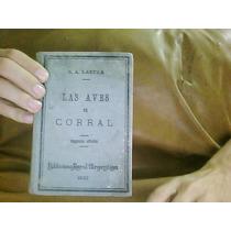 Las Aves De Corral R Lastra Biblioteca Rural Argentina 1910