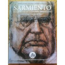 Libro Sarmiento El Quijote De La Pampa Norma Sanchez Pergola