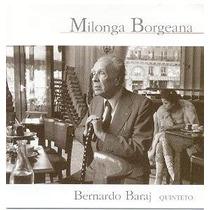 Jorge Luis Borges Bernardo Baraj Quinteto Cd Original 1998