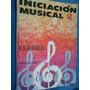 Iniciación Musical 2, Oscar S. Bareilles Para 2do. Año