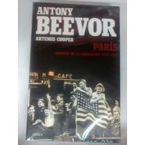 Paris-despues De La Liberación: 1944-1949-antony Beevor