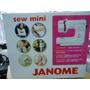 Janome Mini ***nuevo Modelo *** Ver  Video  Maquineriajuanma