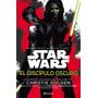 Star Wars El Discípulo Oscuro - Christie Golden - Planeta