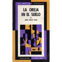 La Oreja En El Suelo - Chase (7mo. Círculo N°213)