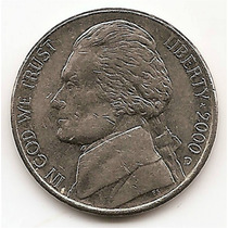 Moneda Estados Unidos De 5 Centavos Five Cents Año 2000 D