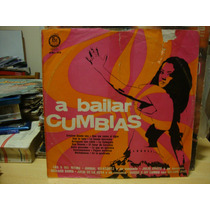 Long Play Disco Vinilo A Bailar Cumbias