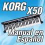 Korg X50 - Manual En Español (385 Paginas)