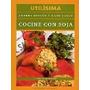 Cocine Con Soja. Accorinti. Recetario. Utilisima
