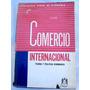 Comercio Internacional - Teoría Y Política Económica - Vanek