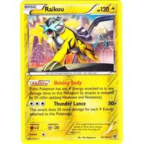 Raikou #55 - Breaktrough