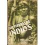 Por Tierras De Indios - Sekelj - Peuser