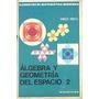 Algebra Y Geometria Del Espacio 2 Kapelusz Gonzalez Mancill