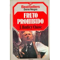 Fruto Prohibido J. Hadley Chase