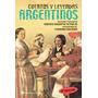 Cuentos Y Leyendas Argentinos - Continente