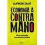 Economia A Contramano - Zaiat, Alfredo (pla)