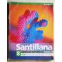 Ciencias Naturales 8 Claves / Ed. Santillana