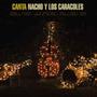 Canta Nacho Y Los Caracoles - Cd Nuevo Y Cerrado