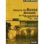 Historia Del Boxeo Aficionado En La Argentina 1991-2000