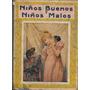 Niños Buenos Y Niños Malos Año 1917