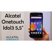 Alcatel Idol 3 5.5 Pulgadas 4g - Liberado De Fabrica -