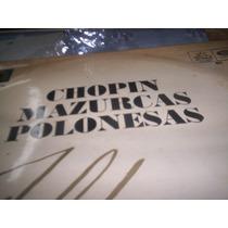 Chopin Mazurcas Polonesas-lp De Vinilo-en Liniers