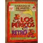 Entrada Retro Los Pericos En Concierto Fans De Los Pericos