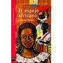 El Espejo Africano Bodoc Liliana Hago Envios