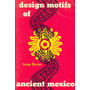 Design Motifs Of Ancient Mexico - Enciso, Jorge