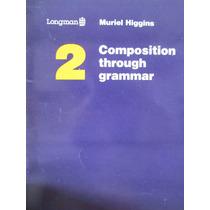 Libreriaweb Composition Through Grammar 2 Longman
