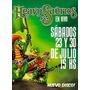Entradas Heavysaurios 23-30/7 Teatro Vorterix