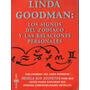 Los Signos Del Zodíaco Y Las Relaciones Personales-l.goodman