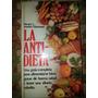 Libro,la Anti Dieta,harvey-diamond,tapa Dura,caballito