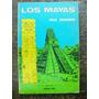 Los Mayas * Paul Gendrop *