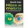 Hijos De Matrix David Icke (digital)