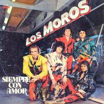 Cd De Los Moros - Siempre Con Amor
