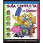 Guia Completas De Los Simpson Tapa Dura