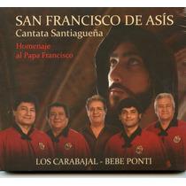 Los Carabajal - San Francisco De Asis Cantata - Santiagueña