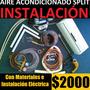 Instalación Aire Acondicionado Split, $1300, Carga De Gas