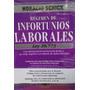 Regimen De Infortunios Laborales 2015