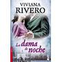 La Dama De Noche - Viviana Rivero - Booket