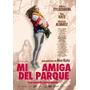 Dvd Mi Amiga Del Parque De Ana Katz | Original