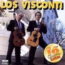 Los Visconti - 16 Grandes Exitos