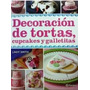 Decoracion De Tortas, Cupcakes Y Galletitas- 1vol- Planeta