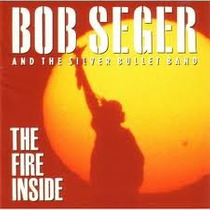 Cd Bob Seger And The Silver Bullet Band The Fire Inside
