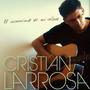 El Inconsciente De Mi Alma - Cristian Larrosa