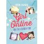 Girl Online - Zoe Sugg * Montena