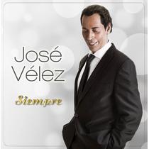 Cd José Velez Siempre Open Music-wilde