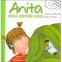 Anita Dice Donde Esta Libro Nuevo Graciela Montes
