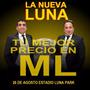 Entradas La Nueva Luna Campo 26/8 Luna Park